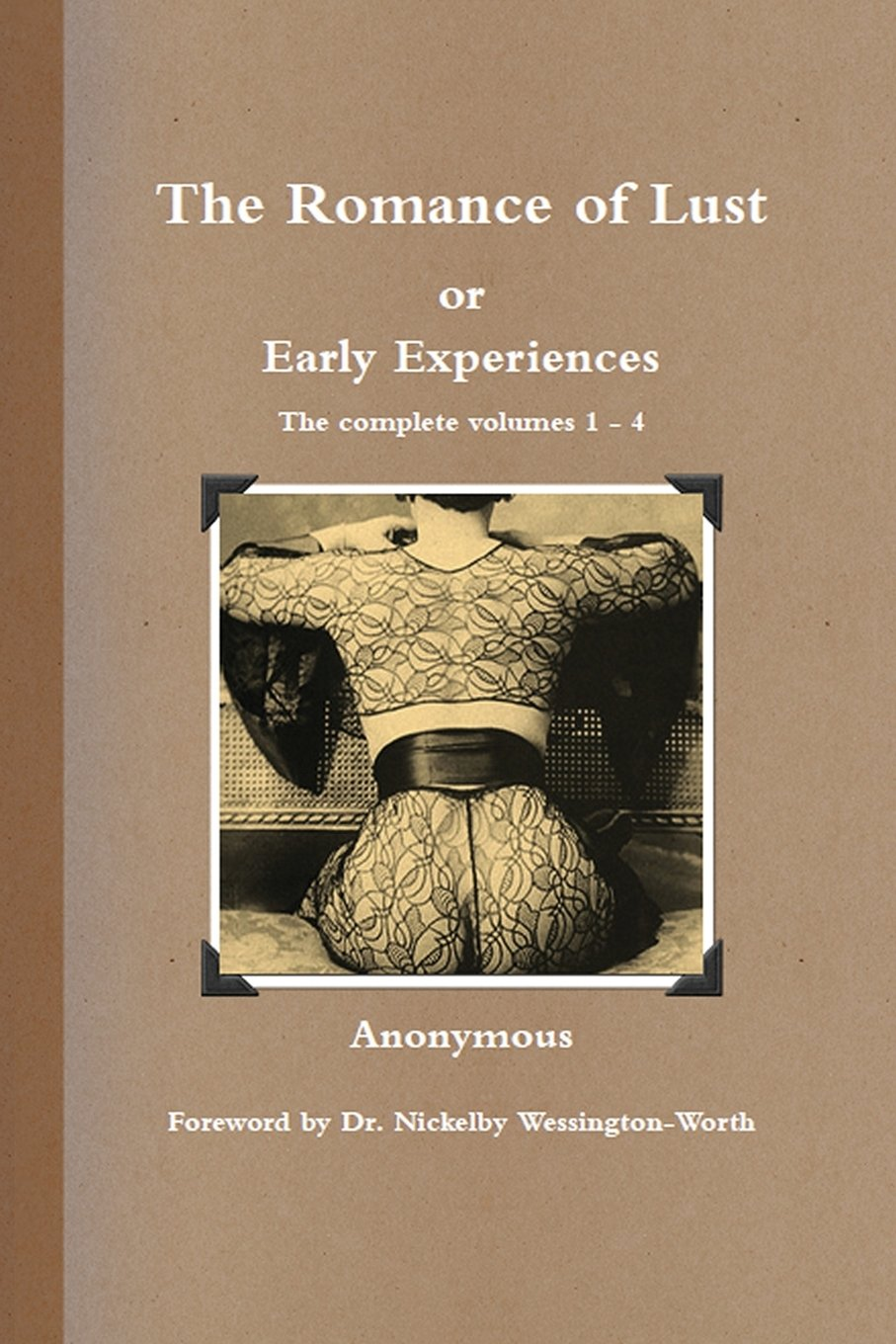 The Romance of Lust or Early Experiences ebook