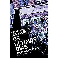 Os últimos dias (Vol. 2)