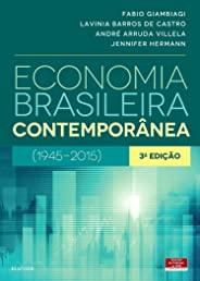 Economia brasileira contemporânea: (1945-2015)