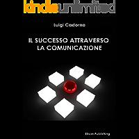 Il successo attraverso la comunicazione