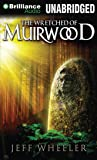 The Wretched of Muirwood (Legends of Muirwood)