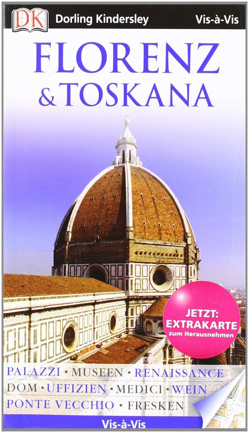 Vis a Vis Reiseführer Florenz & Toskana mit Extra-Karte (Vis à Vis)