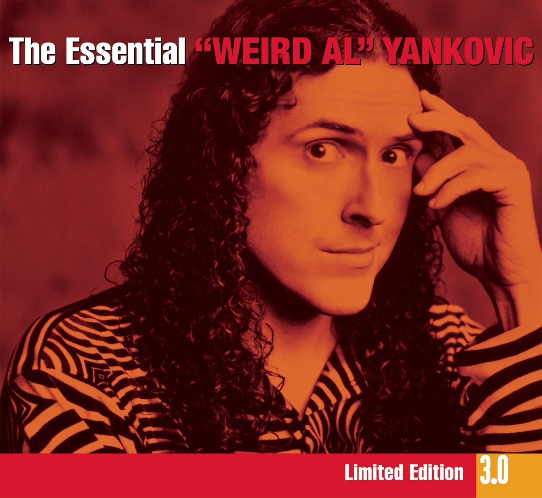 Weird Al Yankovic The Essential 3 0 Weird Al Yankovic Amazon Com Music