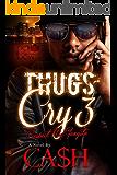 Thugs Cry 3: Respect My Gangsta