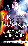 Lover Unbound: Number 5 in series (Black Dagger Brotherhood Series)