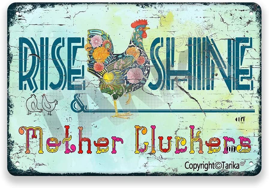 Rise and Shine Mother Cluckers Rooster Chicken Vintage Look Tin 20X30 cm Decoration Art Sign for Home Kitchen Bathroom Farm Garden Garage Inspirational Quotes Wall Decor