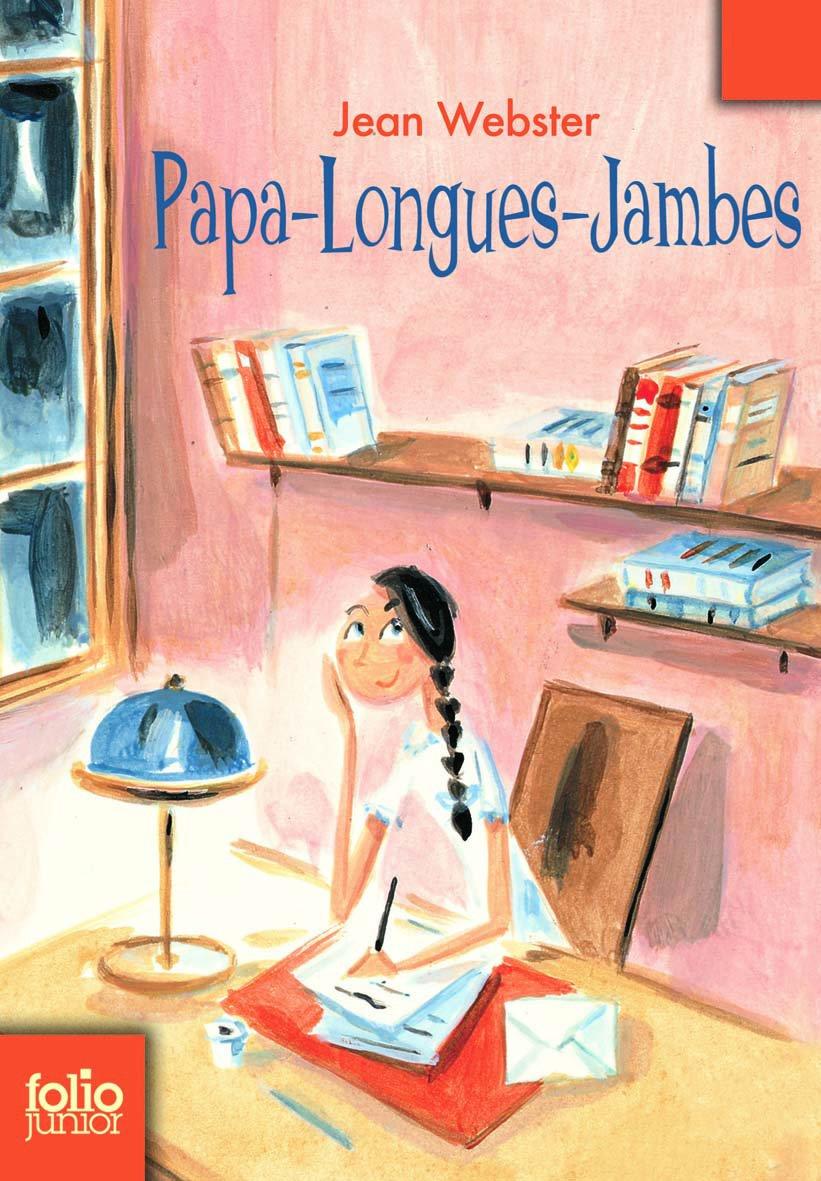 Papa Longues Jambes (Folio Junior)