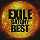 EXILE CATCHY BEST (DVD付)