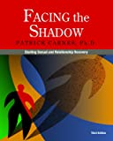 Facing the Shadow [3rd Edition]: Starting Sexual