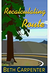 Recalculating Route (Choices Book 6) Kindle Edition
