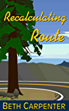 Recalculating Route (Choices Book 6)
