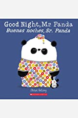 Good Night, Mr. Panda / Buenas noches, Sr. Panda (Bilingual) (Spanish and English Edition) Paperback