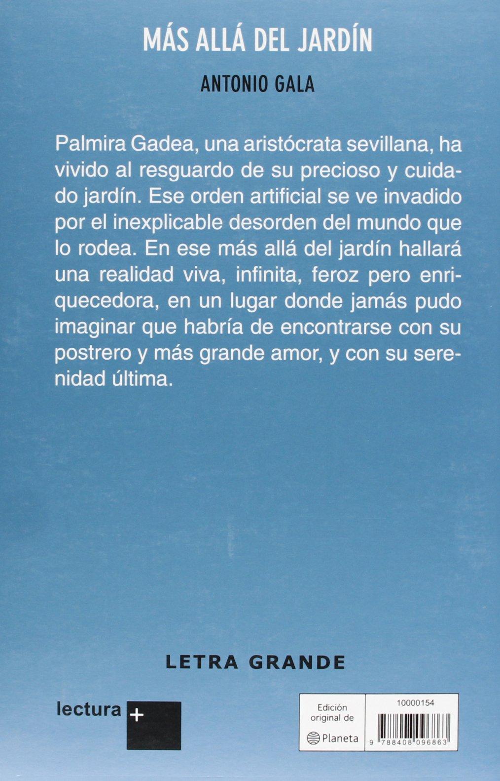 Más allá del jardín (Lectura +): Amazon.es: Gala, Antonio: Libros