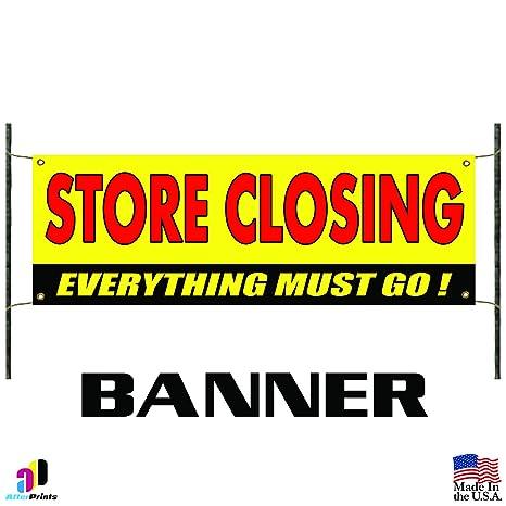 Amazon.com: Store cierre todo debe Go Publicidad vinilo ...