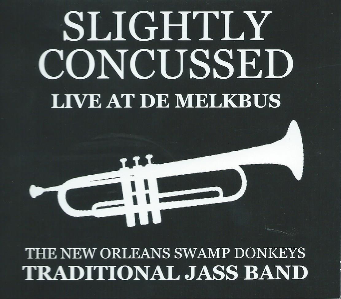 Slightly Concussed: Live at De Melkbus