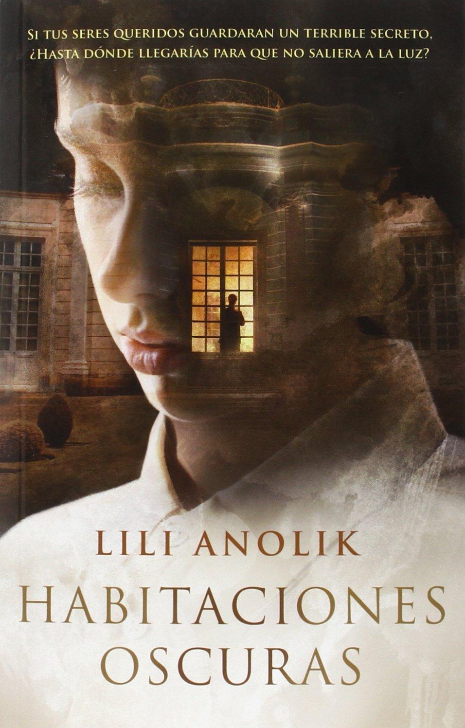 Habitaciones oscuras (Ficción): Amazon.es: Lili Anolik, Eva González: Libros