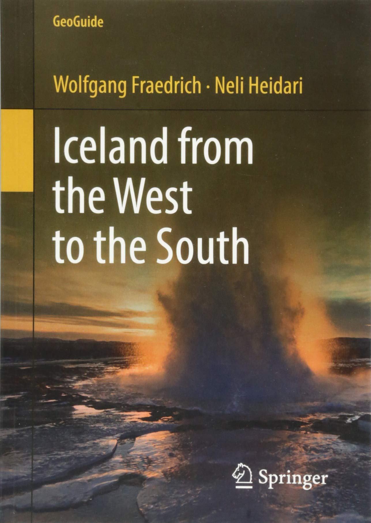 Iceland From The West To The South  GeoGuide