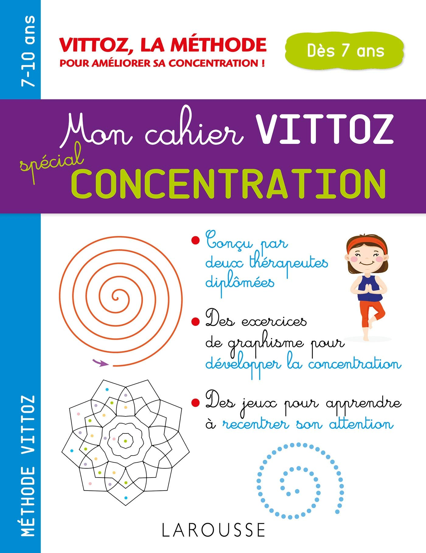 Mon cahier Vittoz, exercices et activités pour la concentration (7 ans et +)