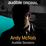 Andy McNab: Audible Sessions: FREE Exclusive Interview