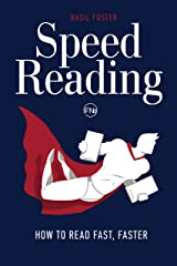 Speed Reading: How to Read Fast, Faster (Accelerated Learning Book 1) Kindle Edition