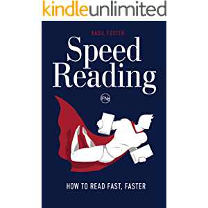 Speed Reading: How to Read Fast, Faster (Accelerated Learning Book 1)