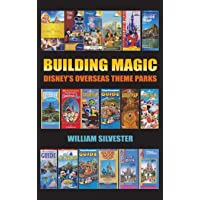 Building Magic - Disney's Overseas Theme Parks (hardback)