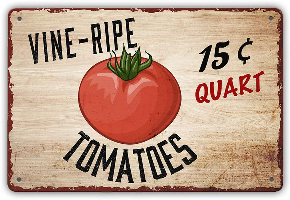 Vine Ripe Quart Tomatoes Retro Metal Sign Vintage Tin Sign Garage bedroom pub cafe modern decor Wall Art Sign Gift 12 X 8 inch