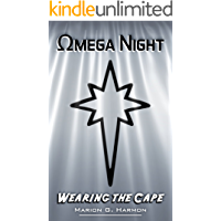 Omega Night (Wearing the Cape Series) (English Edition)
