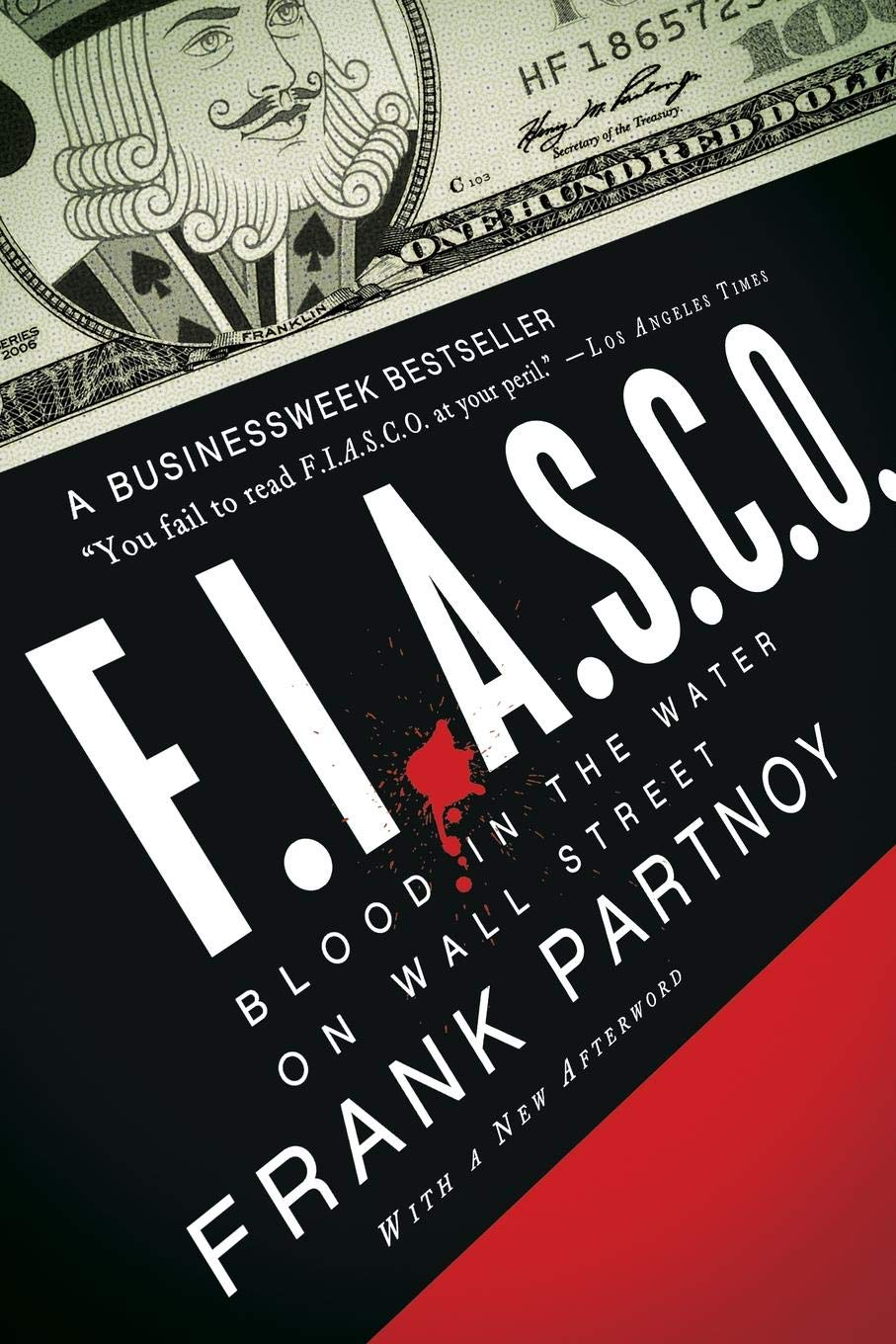 F.I.A.S.C.O.  Blood In The Water On Wall Street