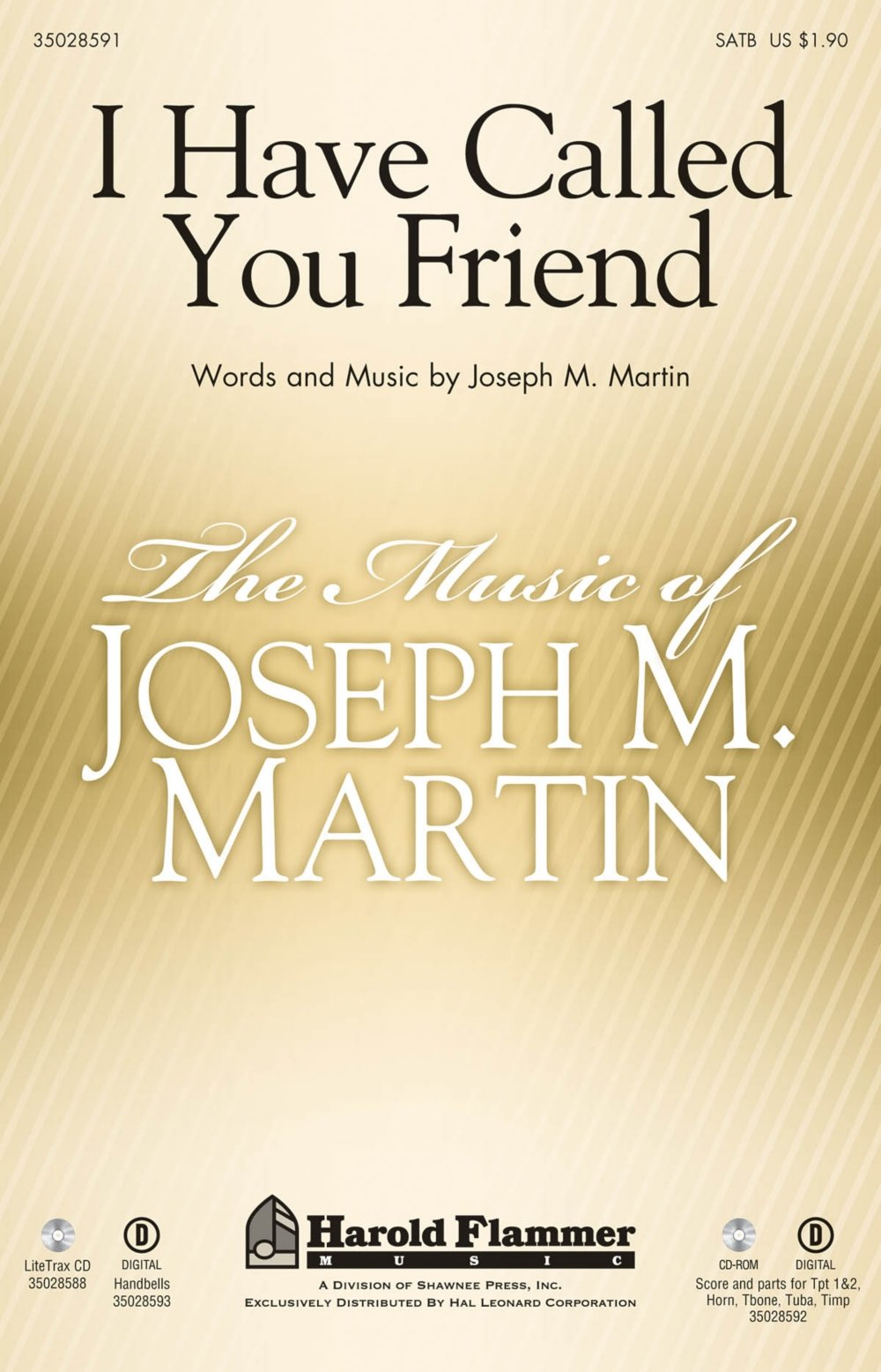 Shawnee Press I Have Called You Friend SATB composed by Joseph M. Martin ebook