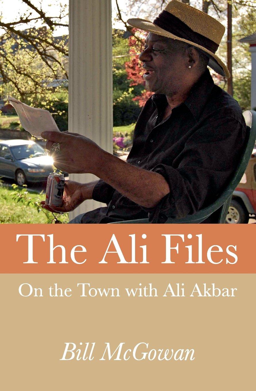 The Ali Files: On the Town with Ali Akbar pdf epub