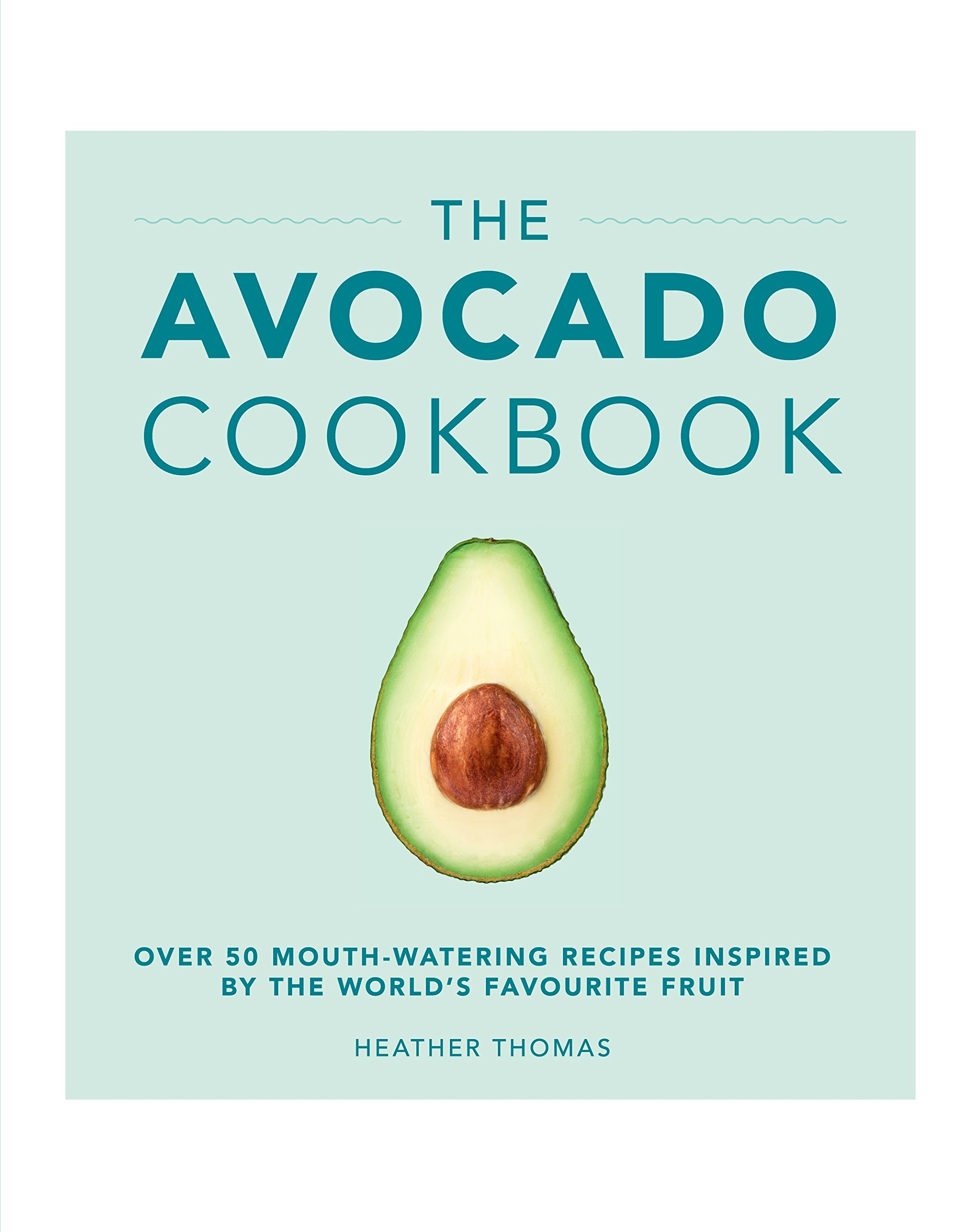 The Avocado Cookbook pdf epub