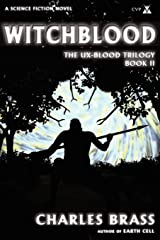 Witchblood: The UX-Blood Trilogy Book II Paperback