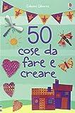 50 cose da fare e creare