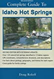 Hot Springs, Idaho: Complete Guide to - Second Edition 2013