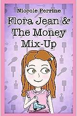 Flora Jean & The Money Mix-Up (Joy Series) Paperback