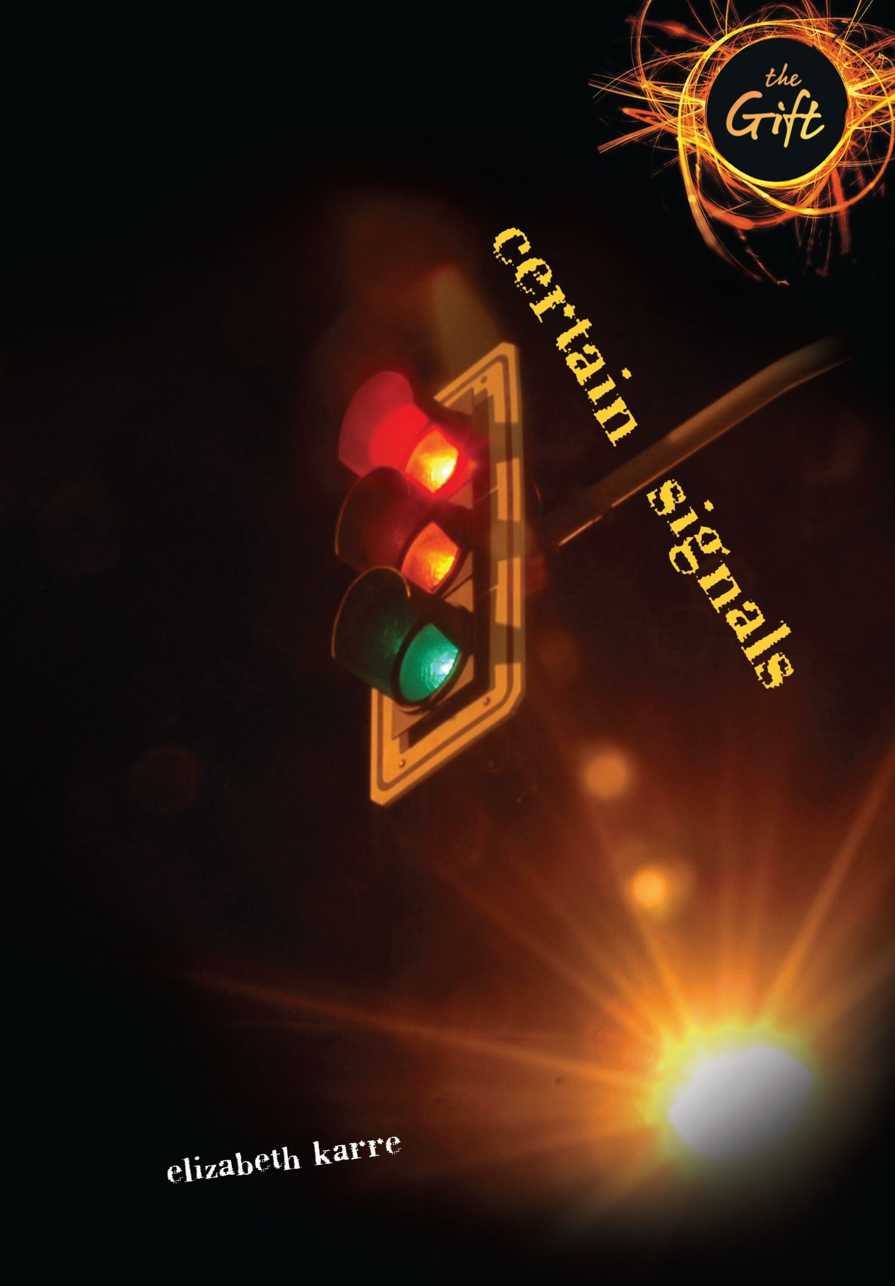 Read Online Certain Signals (The Gift) pdf epub