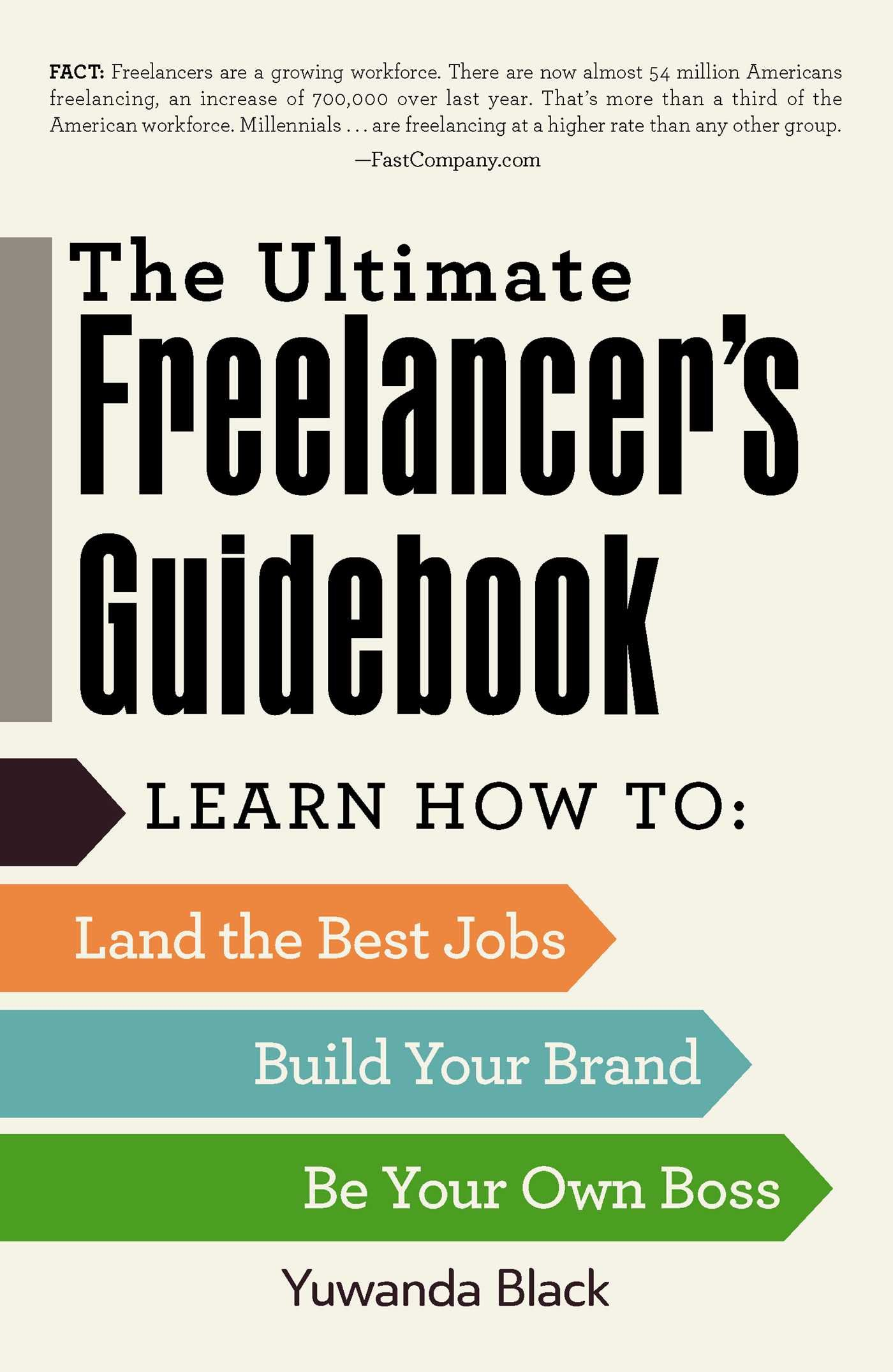 amazon com the ultimate lancer s guidebook learn how to land amazon com the ultimate lancer s guidebook learn how to land the best jobs build your brand and be your own boss 0045079596788 yuwanda black