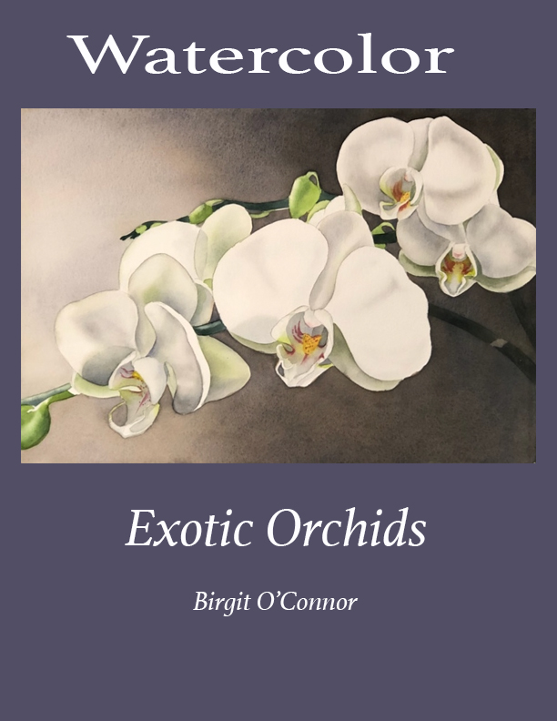 How to paint Exotic Orchids in Watercolor (Online Course) [Online Code] by Birgit O'Connor