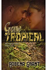 Gone Tropical Paperback