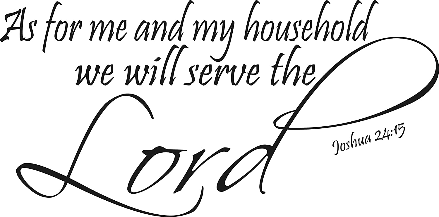 Amazon joshua 2415 as for me and my household we will amazon joshua 2415 as for me and my household we will serve the lord our inspirational christian scripture bible verse vinyl wall art decals are amipublicfo Images