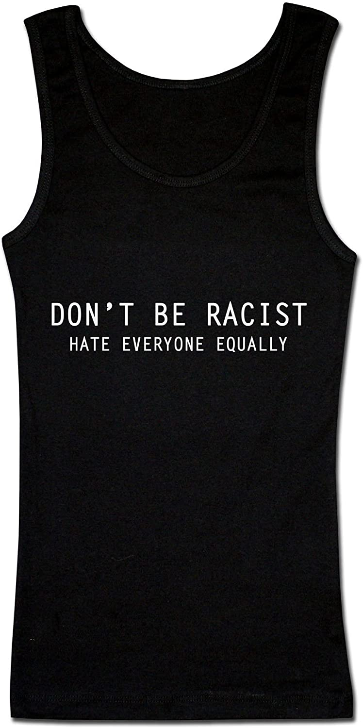 Hate Everyone Equally Design Damen Tank Top Finest Prints Dont Be Racist