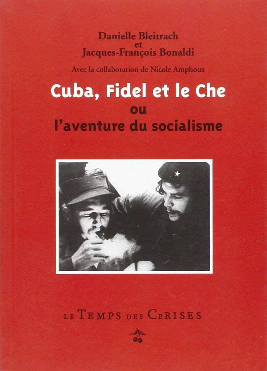 """Résultat de recherche d'images pour """"cuba Fidel et le che ou l'aventure du socialisme"""""""