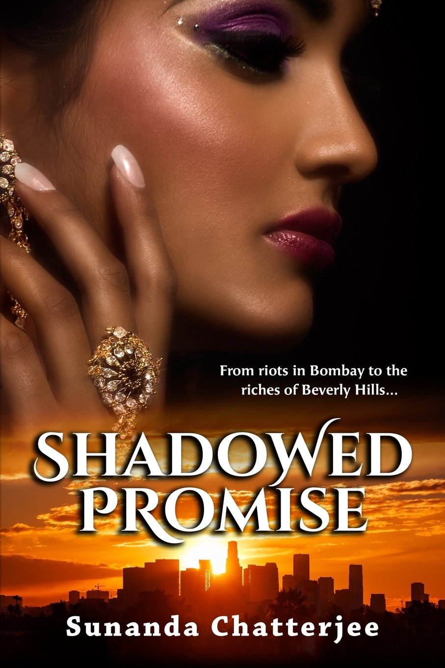 Read Online Shadowed Promise: From riots in Bombay to the riches of Beverly Hills... PDF