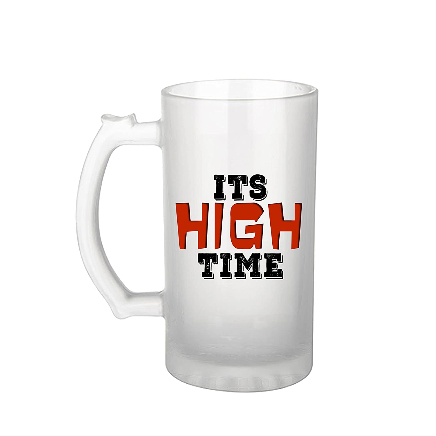 Buy Gen7 Frosted Beer Its High Time Funny Quotes On