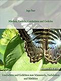 Maerchen, Parabeln, Geschichten und Gedichte: Geschichten und Gedichte zum Schmunzeln, Nachdenken und Mitfühlen