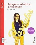 LLENGUA CATALANA I LITERATURA SERIE COMUNICA 4 ESO SABER FER