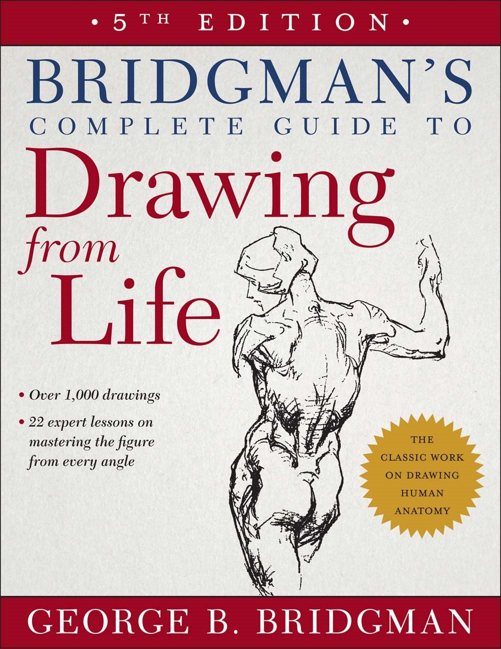 Bridgman\'s Complete Guide to Drawing from Life: George B. Bridgman ...