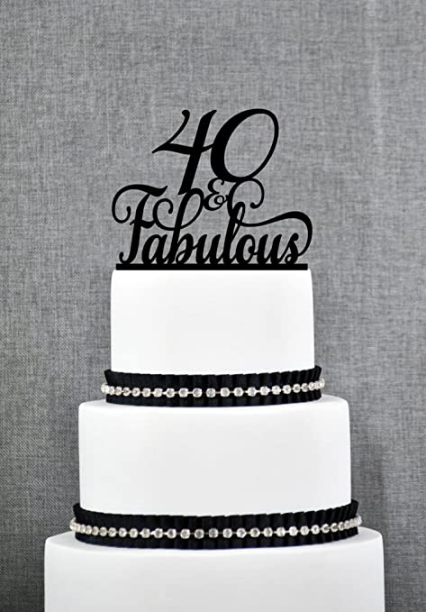Miraculous 40 And Fabulous Birthday Topper Classy 40Th Birthday Topper Funny Birthday Cards Online Sheoxdamsfinfo