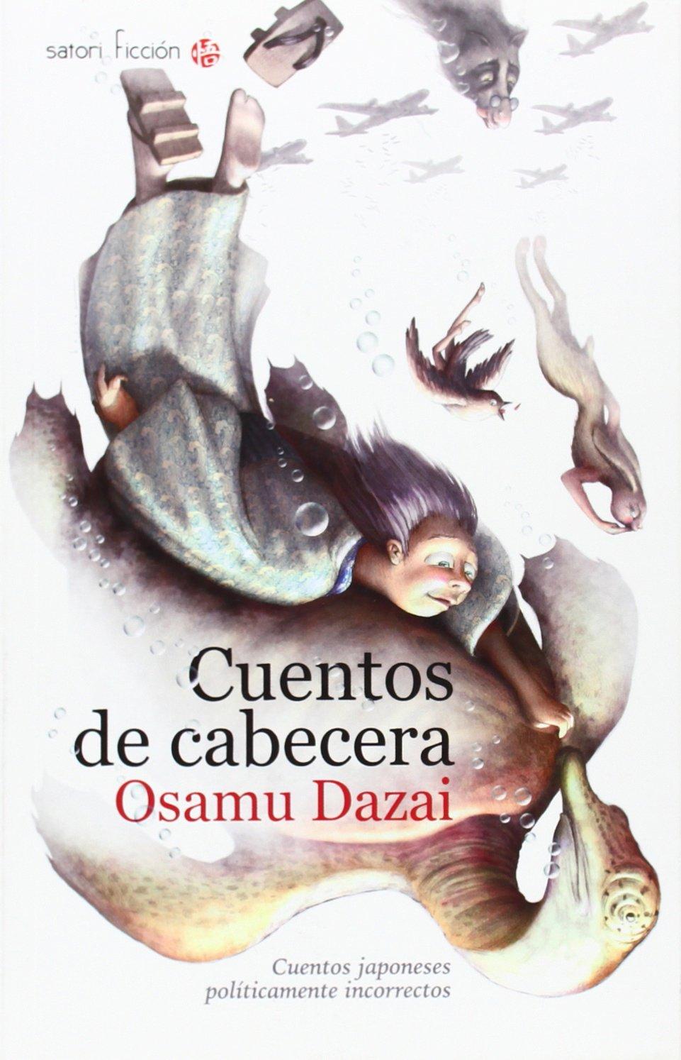 Cuentos de cabecera: Osamu Dazai: 9788494112560: Amazon.com ...